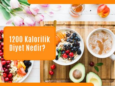 1200 kalorilik diyet nedir - 1200 Kalorilik Diyet Nedir?