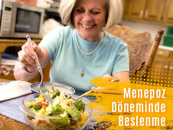 menepoz doneminde beslenme - Menopoz Döneminde Nasıl Beslenmeliyim?