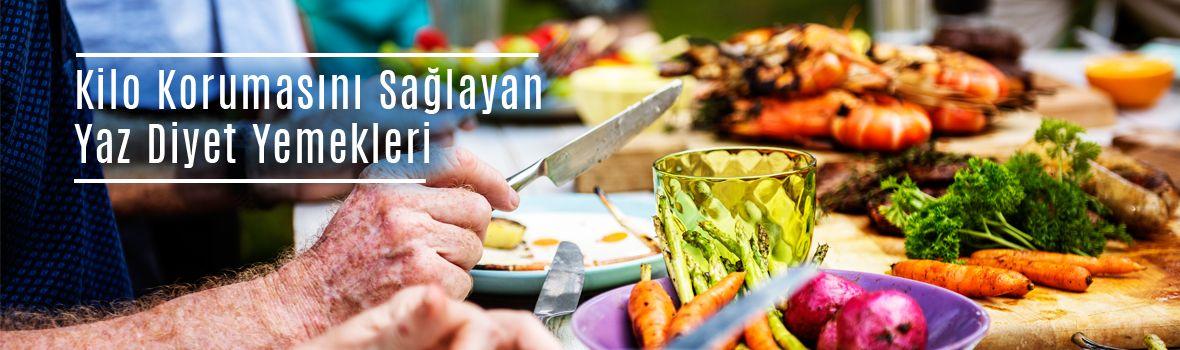kilo korumasini saglayan yaz diyet yemekleri - Kilo Korumasını Sağlayan Yaz Diyet Yemekleri