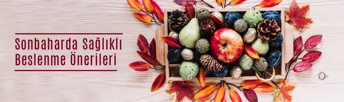 sonbaharda saglikli beslenme onerileri - Sonbaharda Sağlıklı Beslenme Önerileri