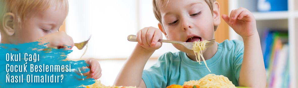 okul cagi cocuk beslenmesi nasil olmalidir - Okul Çağı Çocuk Beslenmesi Nasıl Olmalıdır?