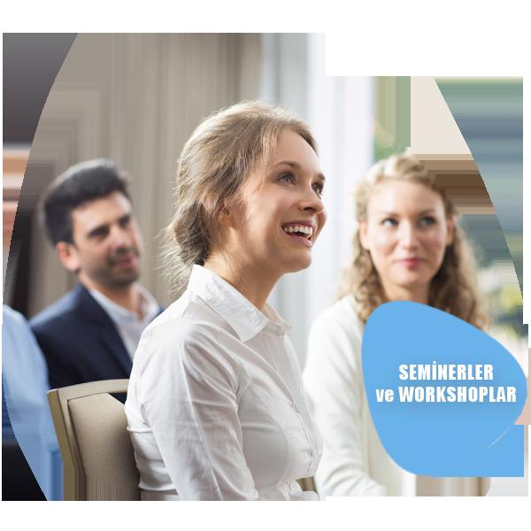 seminerler ve workshoplar 1 - Seminer ve Workshoplar